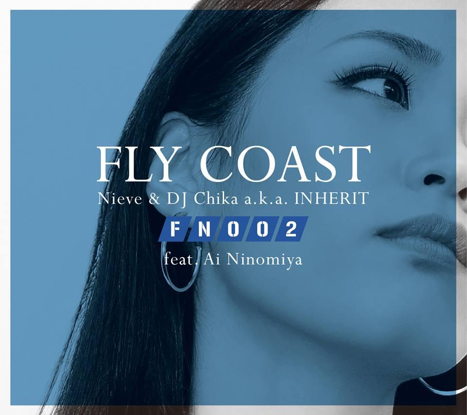FLY COAST feat. Ai Ninomiya 2nd「Flight Numbr 002」