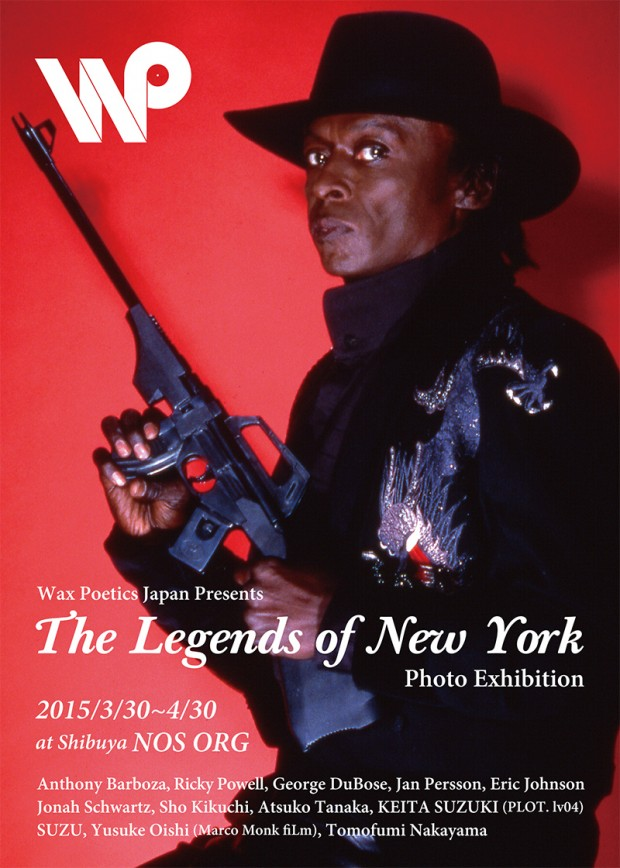 Wax Poetics Japan Presents The Legends of New York Photo Exhibition