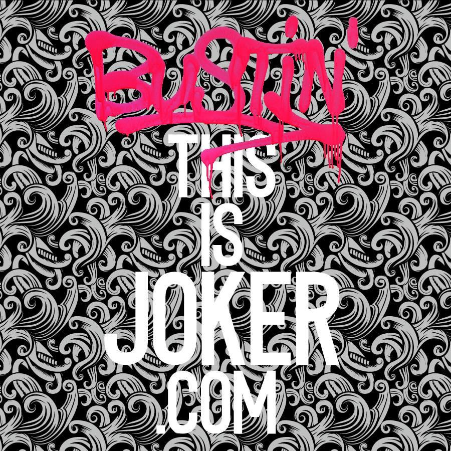 TONIGHT: JOKER+ Bustin'